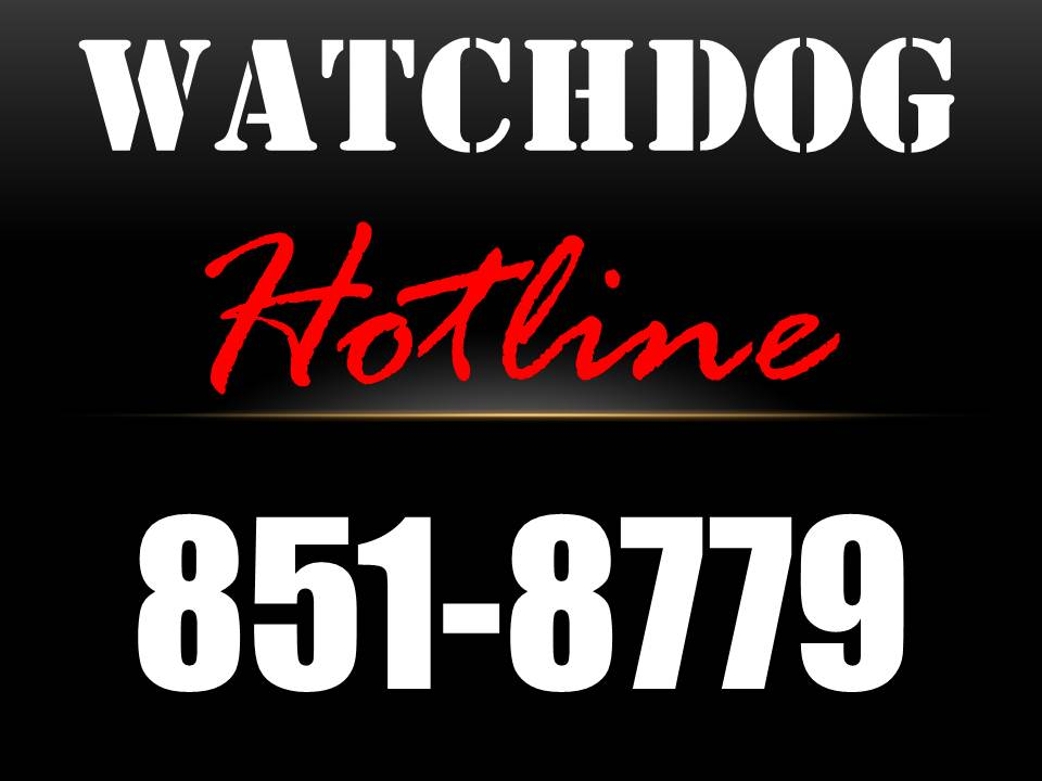Watchdog Hotline - Phone: 716-851-8779